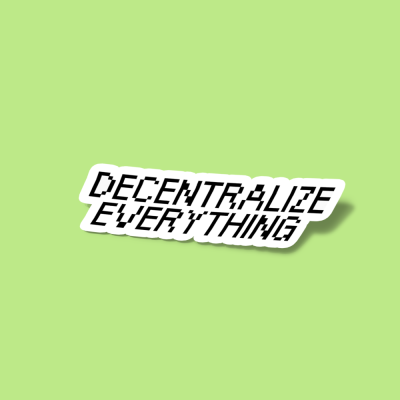 استیکر Decentralize Everything