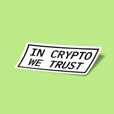 استیکر In Crypto We Trust