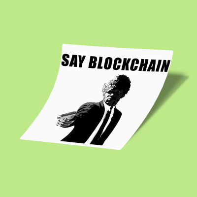 استیکر Say Blockchain One More Time