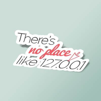 استیکر There's no place like 127.0.0.1
