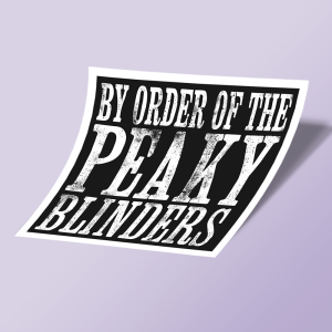 استیکر By Order of the Peaky Blinders 05