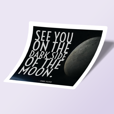استیکر See You On the Dark Side of the Moon 01