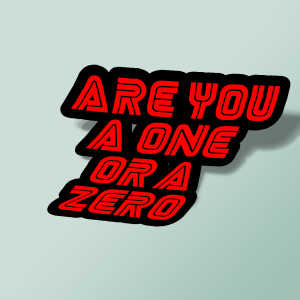 استیکر Are you a one or a zero