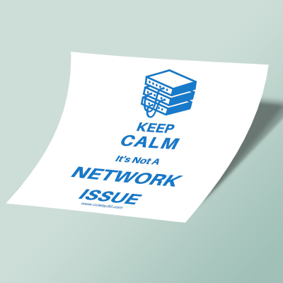استیکر Keep Calm, It's Not a Network Issue