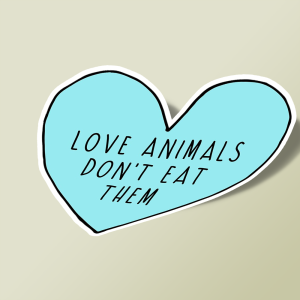 استیکر Love Animals Don't Eat Them