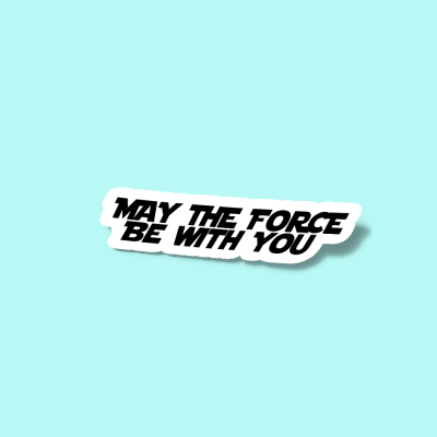 استیکر May The Force Be With You