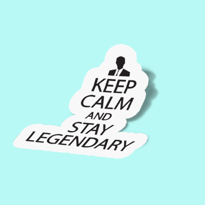 استیکر Keep calm and stay legendary 01
