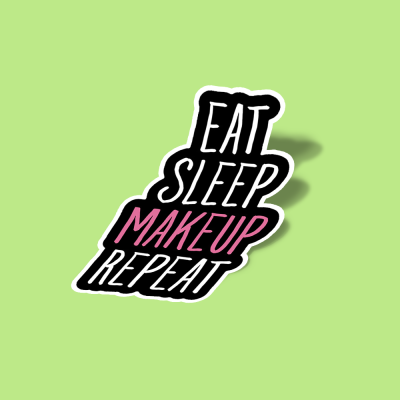 استیکر Eat sleep makeup repeat