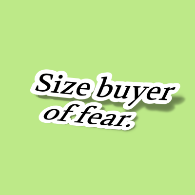 استیکر Size buyer of fear