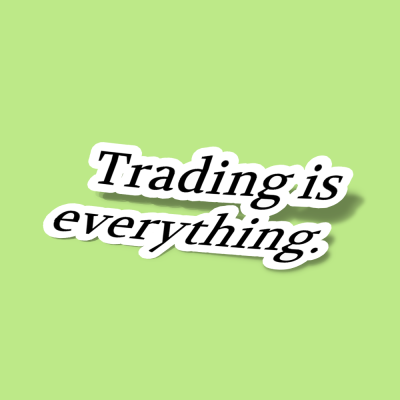 استیکر Trading is everything