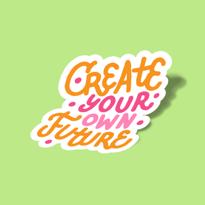 استیکر create-your-own-future