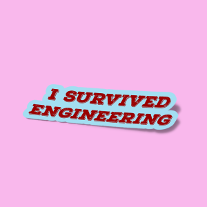 i survived engineering