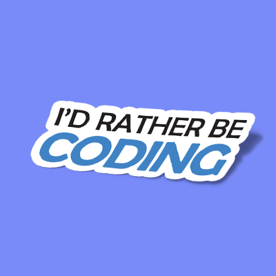 id rather be coding 1