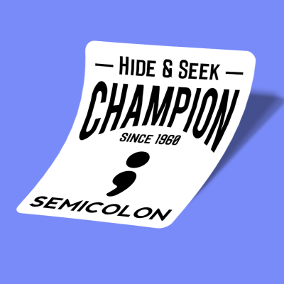 semi colon hide and seek champion
