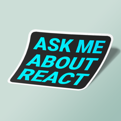 استیکر ask me about react