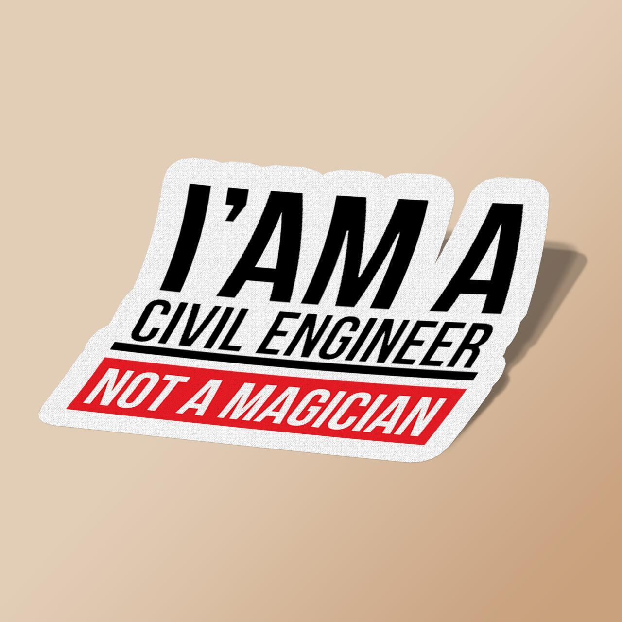 Civil Engineering Not Magician