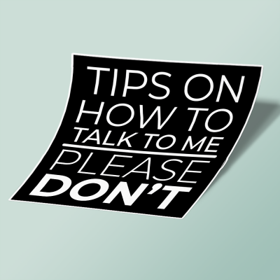 استیکر tips-on-how-to-talk-to-me